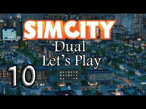 SimCity 5 [1080p] - Part 10 - Let's Play Dual Commentary w/ Crimsonmyst (SimCity 5 2013)