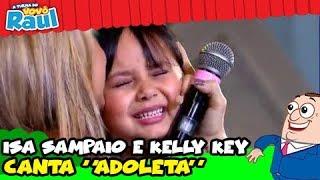 "getlinkyoutube.com-ISA SAMPAIO E KELLY KEY - ""Adoleta"""