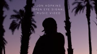 "getlinkyoutube.com-Jon Hopkins - ""Open Eye Signal"" (Official Music Video)"