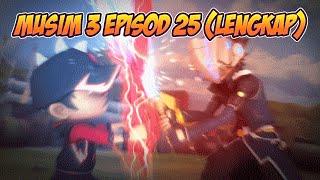 getlinkyoutube.com-BoBoiBoy Musim 3 Episod 25: Antara Kawan & Lawan (LENGKAP)