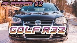 Sleeper #2  Golf R32 Turbo
