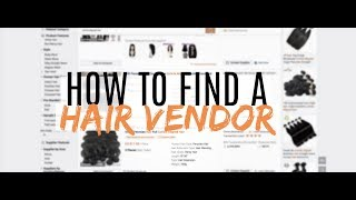Starting A Hair Business Vlog 4 - How To Find A Hair Vendor