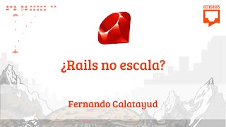 getlinkyoutube.com-Valencia.rb: ¿Rails no escala?