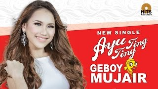 Geboy Mujair - Ayu Ting Ting  - [Official Music Video]