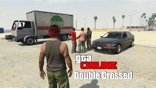 getlinkyoutube.com-GTA Online: Double Crossed