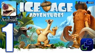 getlinkyoutube.com-ICE AGE Adventures Android Walkthrough - Gameplay Part 1 - The Freezing Lands