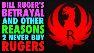 getlinkyoutube.com-Bill's Betrayal & Other Reasons 2 Hate Ruger