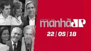 Jornal da Manhã - 22/05/18