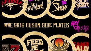 getlinkyoutube.com-WWE 2K16-How To Make Custom Sideplates! LazyChuckle