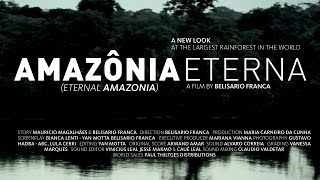 Amazonia Eterna - Trailer