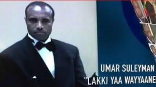 getlinkyoutube.com-**NEW**Umar suleyman lakki - yaa waayyeen #OromoProtests 2015