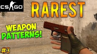 getlinkyoutube.com-CS:GO - Rarest Gun Skin Patterns Part 3! (CS GO Rare Skins)