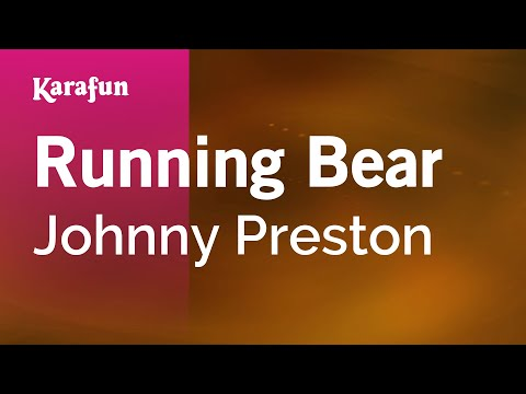 Karaoke Running Bear - Johnny Preston *