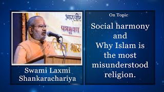 getlinkyoutube.com-Swami Laxmi Shankaracharya - Why Islam is the most misunderstood religion.