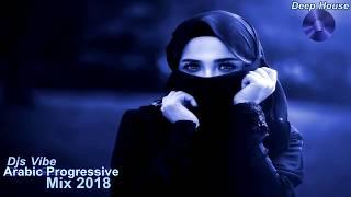 Djs-Vibe-Arabic-Progressive-Mix-2018-Deep-House width=