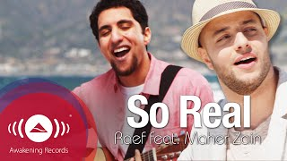 getlinkyoutube.com-Raef - So Real feat. Maher Zain | Official Music Video