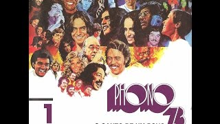 getlinkyoutube.com-Phono 73 - O Canto de Um Povo (Completo e Qualidade DVD)