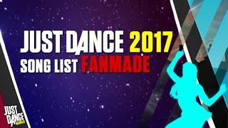 getlinkyoutube.com-Just Dance 2017 | Song List (FANMADE) |