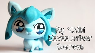 My Chibi Eeveelution / Chibilution LPS Customs