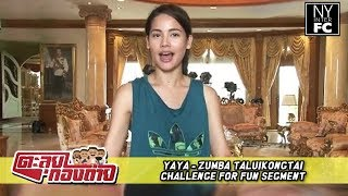 [ENG SUB] Yaya - Zumba | Taluikongtai Challenge For Fun Segment 15/01/16
