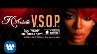 K Michelle - V.S.O.P.