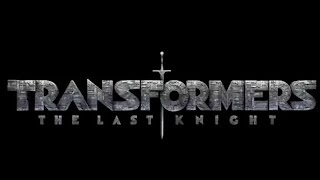 getlinkyoutube.com-Transformers 5: The Last Knight | official teaser trailer (2017) Michael Bay