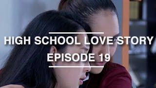 getlinkyoutube.com-High School Love Story - Episode 19
