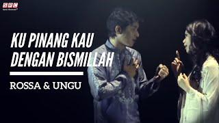 getlinkyoutube.com-Ku Pinang Kau Dengan Bismillah - Rossa & Ungu