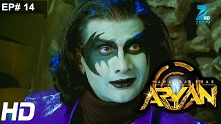 Maharakshak Aryan - Episode 14 - December 14, 2014