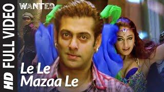 Le-Le-Maza-Le-Full-Song-Wanted-Salman-Khan width=