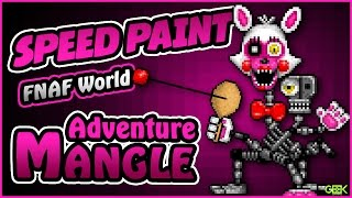 ► Adventure Mangle - SPEEDPAINT - FNAF World - Pixel art animation