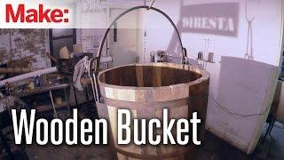getlinkyoutube.com-DiResta: Wooden Bucket
