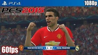 getlinkyoutube.com-PES 2015 (PS4) - Manchester United vs Real Madrid (60fps) [1080p] TRUE-HD QUALITY
