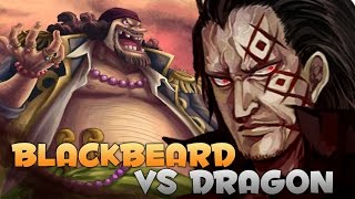 getlinkyoutube.com-One Piece 753 theory Blackbeard will be killed by Dragon 100% ( Monkey D Dragon vs Blackbeard)