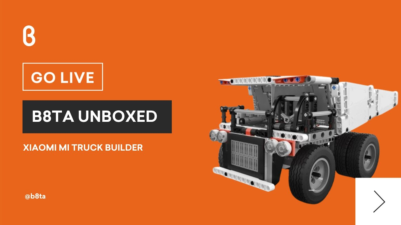 b8ta Unboxed featuring Xiaomi Mi Truck Builder