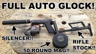 getlinkyoutube.com-Full Auto GLOCK! Select Fire Suppressed 9mm & 40 S&W