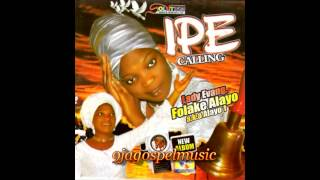 getlinkyoutube.com-Folake Alayo - Ipe