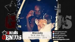 Mavado - Sick Like Flu