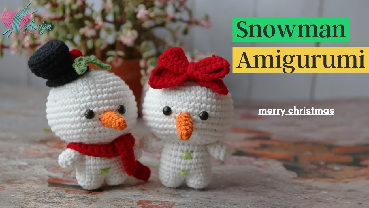 How to crochet a Snowman amigurumi (P3/3)