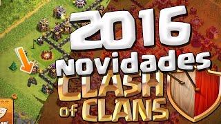 getlinkyoutube.com-O QUE MUDOU NO CLASH OF CLANS EM 2016 E O QUE AINDA VAI MUDAR!!!