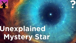 The Most Mysterious Star in the Universe We Can't Explain