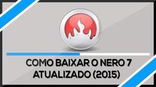 getlinkyoutube.com-Como Baixar Instalar e ativar o Nero 7 2015