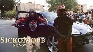 SickoMobb-NoNo[Official Video] ShotBy@SlateHouse_
