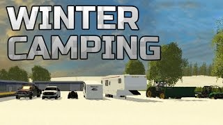 Farming Simulator 2015- Winter Camping Special!