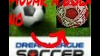 getlinkyoutube.com-Como mudar a bola no Dream League Soccer (SEM ROOT) | Mr M