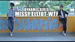 getlinkyoutube.com-Missy Elliot-WTF - DYNAMIC DANCE CREW - GIRLS