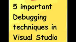 5 tips to debug c# program using visual studio 2010 ( f10,11 watch windows and intellitrace)