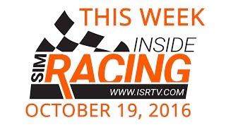 getlinkyoutube.com-This Week Inside Sim Racing - October 19, 2016