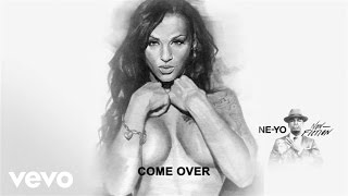 Ne-Yo - Come Over (Audio)