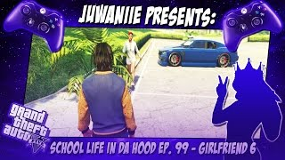 getlinkyoutube.com-GTA5 School Life In Da Hood Ep. 99 - Girlfriend 6